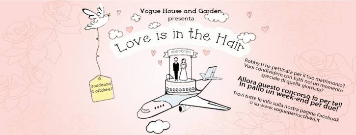 love is in the hair Vogue Parrucchieri grafica ufficiale